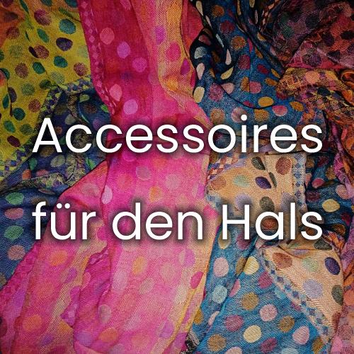 Accessoires für den Hals